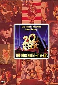 Primary photo for Twentieth Century Fox: The Blockbuster Years