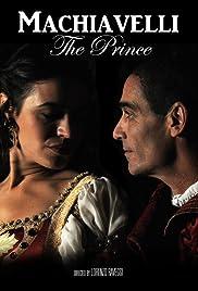 Niccolò Machiavelli il Principe della politica Poster