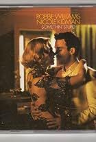 Robbie Williams Feat. Nicole Kidman: Somethin' Stupid
