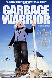 Watch free stream movies Garbage Warrior UK [720px]