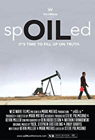spOILed (2011)
