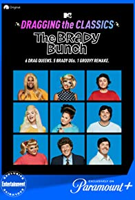 Primary photo for Dragging the Classics: The Brady Bunch