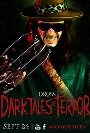 Dross Dark Tales of Terror Poster