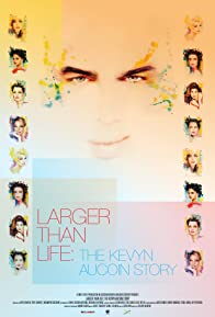 Primary photo for Larger Than Life: The Kevyn Aucoin Story