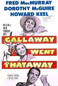 Howard Keel, Fred MacMurray, and Dorothy McGuire in Callaway Went Thataway (1951)