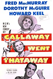 Callaway Went Thataway (1951) Poster - Movie Forum, Cast, Reviews