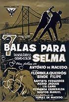 Seven Bullets for Selma