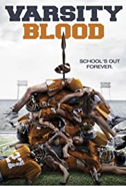 Varsity Blood (2014) Poster - Movie Forum, Cast, Reviews