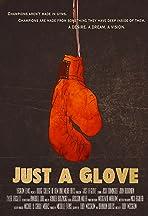 Just a Glove