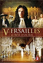 Primary image for Versailles: The Dream of a King