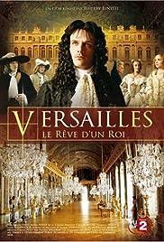 Versailles, le rêve d'un roi Poster