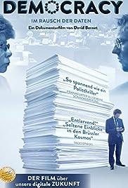 Democracy: Im Rausch der Daten Poster