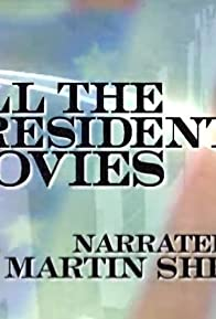Primary photo for All the Presidents' Movies: The Movie