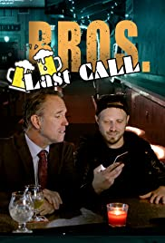 BROS. Last Call Poster