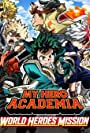 Video Review – My Hero Academia: World Heroes' Mission (2021)