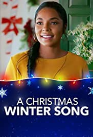 A Christmas Winter Song (2019) Poster - Movie Forum, Cast, Reviews