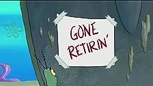 Plankton Retires/Trident Trouble