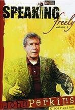 Speaking Freely Volume 1: John Perkins