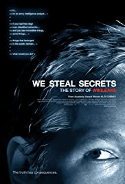 We Steal Secrets: The Story of WikiLeaks (2013) Poster - Movie Forum, Cast, Reviews