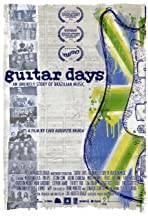 Guitar Days - An Unlikely Story of Brazilian Music