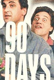 Sam Grana and Stefan Wodoslawsky in 90 Days (1985)