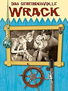 Quick movies downloads Das geheimnisvolle Wrack by [480p]