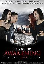 New Blood: Awakening