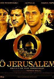 O Jerusalem 2006 Imdb
