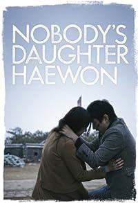 Primary photo for Nobody's Daughter Haewon