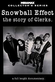 Snowball Effect. The Story of Clerks Poster