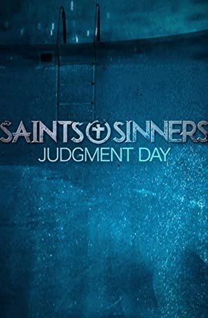 Saints & Sinners Judgment Day