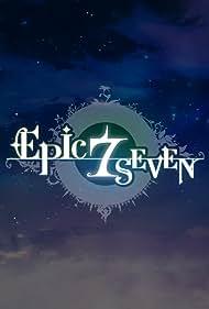 Epic Seven (2018)