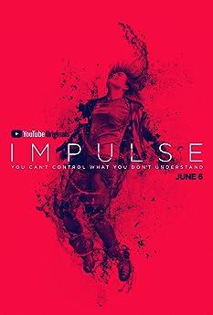 Impulse (2018-)