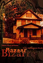 Bazaar Bizarre(2004) Poster - Movie Forum, Cast, Reviews