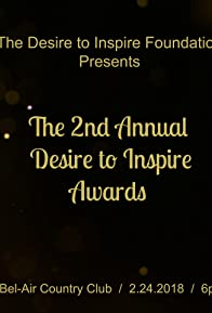 Primary photo for The Second Annual Desire to Inspire Awards