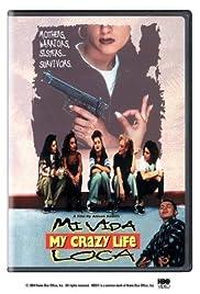 Mi vida loca Poster