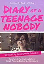 Diary of a Teenage Nobody