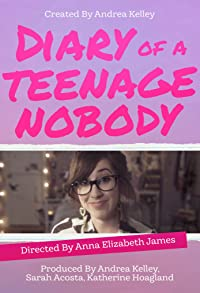 Primary photo for Diary of a Teenage Nobody