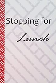 Stopping for Lunch Poster