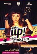 Wake Up with No Make Up