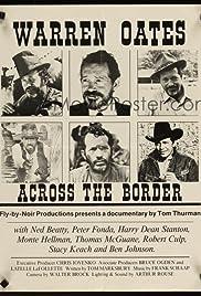 Warren Oates: Across the Border Poster