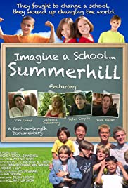 Imagine a School... Summerhill Poster