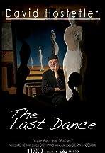 David Hostetler: The Last Dance