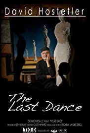 David Hostetler: The Last Dance Poster