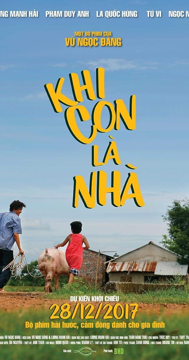 Khi Con Là Nhà -My Son Is My Home (2017)