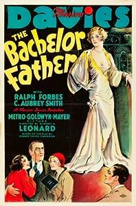 The Bachelor Father by Robert Z. Leonard