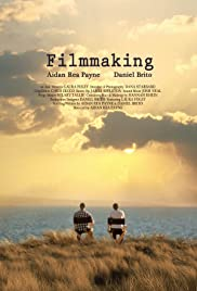 Filmmaking(2013) Poster - Movie Forum, Cast, Reviews