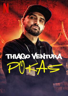 Where to stream Thiago Ventura: Pokas