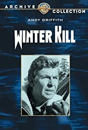 Winter Kill (1974) Poster - Movie Forum, Cast, Reviews