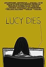 Lucy Dies
